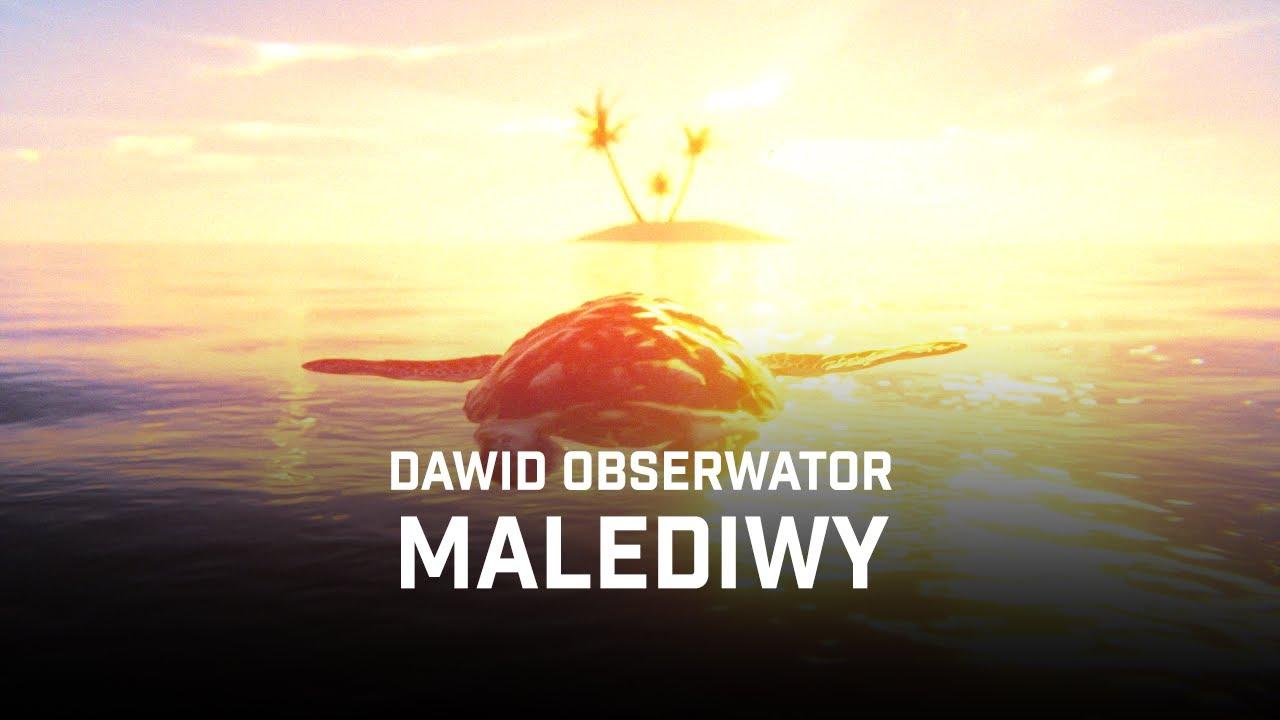Dawid Obserwator - Malediwy