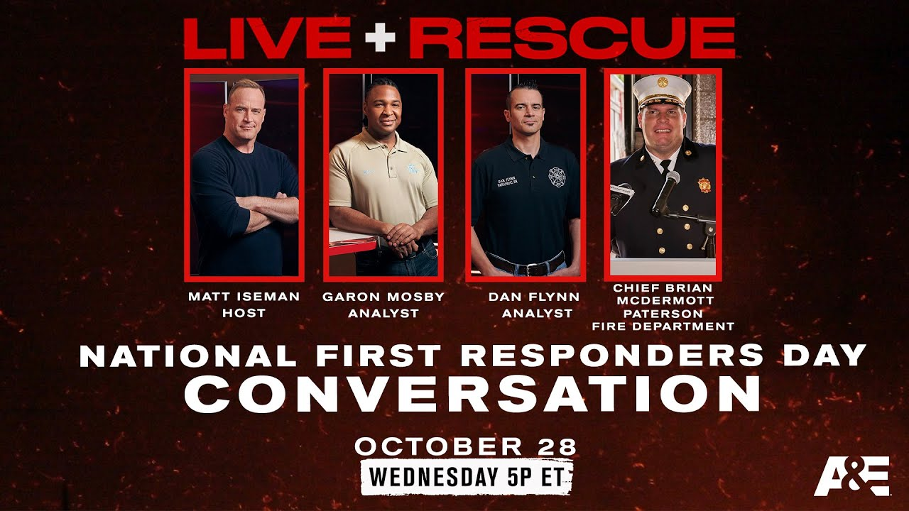 Live Rescue Celebrates First Responders Day! With Dan Flynn, NJ Fire Department Chief & More | A&E