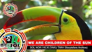 SOL NOK-I KI.XI (Yaku Tan-I Roots Archive): Orii Tana Iwo (We are Children of the SUN)
