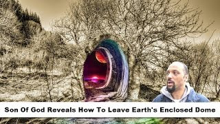 Son Of God Reveals How To Leave Earth