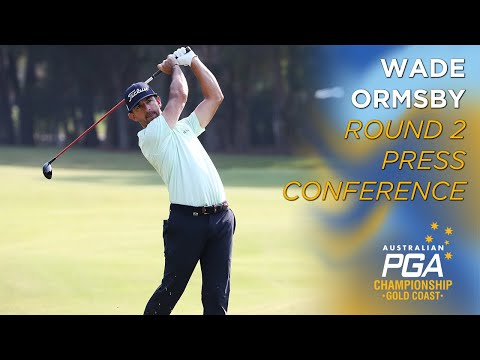 Wade Ormsby Round 2 Press Conference - 2019 Australian PGA Championships