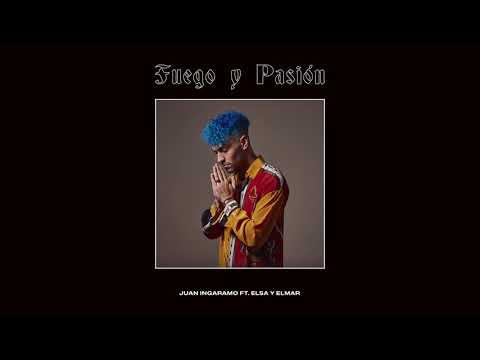 Juan Ingaramo - Fuego y Pasión (feat. Elsa y Elmar)