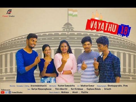 Vayathu 18 ( First Vote ) - Tamil New Short Film 2019 | Aravindakshan.G.J |