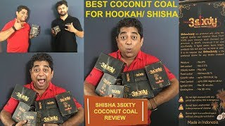 HOOKAH COCONUT SHELL COAL FROM INDONESIA...SHISHA 3SIXTY COCONUT COAL UNBOXING AND REVIEW