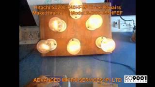 Hitachi SJ200 040HFEF Drive Repairs @ Advanced Micro Services Pvt. Ltd,Bangalore,India