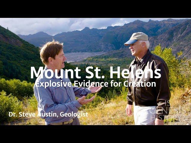 Mount St. Helens – Explosive Evidence for Creation - Dr. Steve Austin