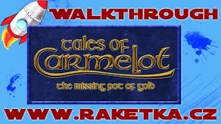 Tales of Carmelot - The Missing Pot of Gold - Návod - Walkthrough