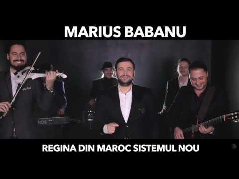 Marius Babanu - Regina din Maroc sistemul nou ( Audio Live 2017 )