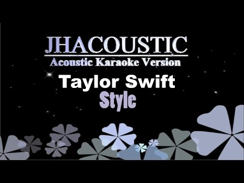 Style - Taylor Swift ( Acoustic Karaoke Instrumental )