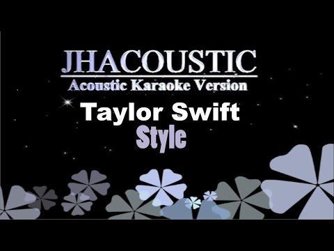 Style - Taylor Swift ( Acoustic Karaoke Instrumental )