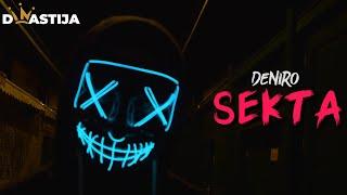 DENIRO - SEKTA ( OFFICIAL VIDEO )
