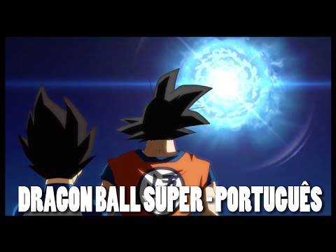 Dragon Ball Super - Abertura 1 em Português (Chouzetsu Dynamic)