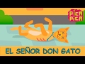 Pica-Pica - El Señor Don Gato [Official Music Video]