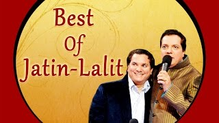 Best Of Jatin Lalit Bollywood All Time Hits Audio Jukebox Tseries