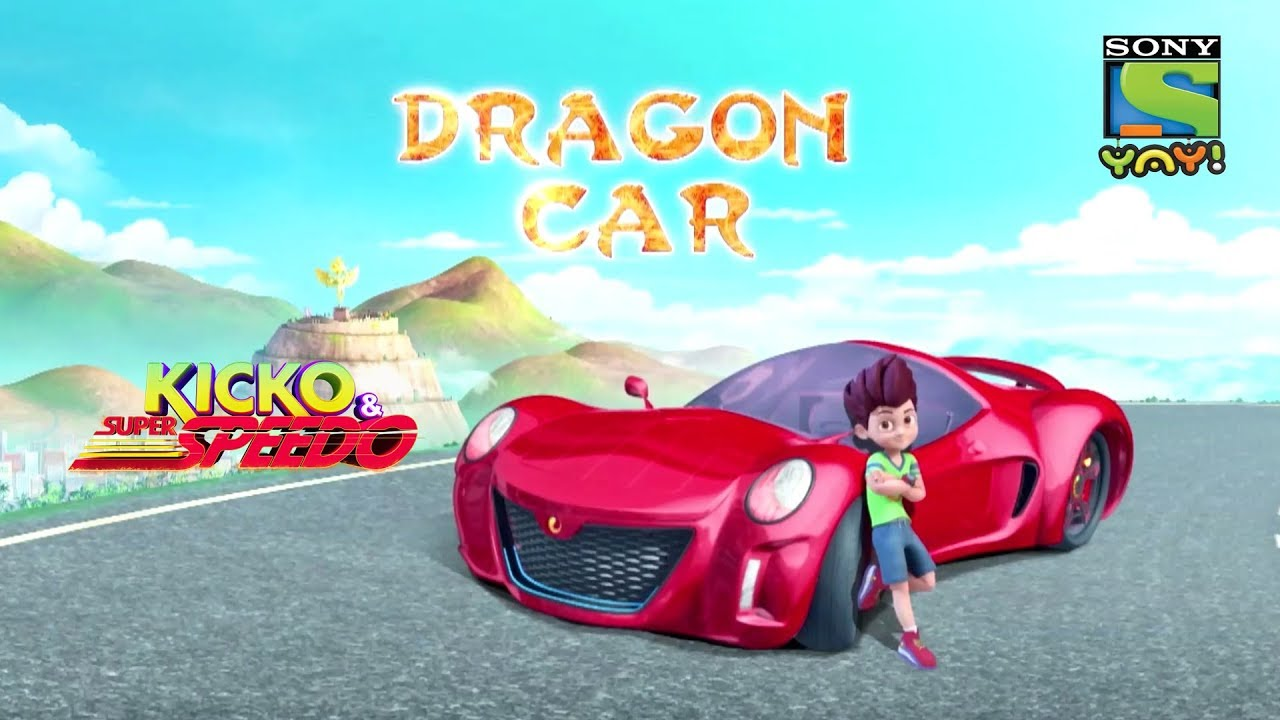 Dragon Car Kicko And Super Speedo Youtube