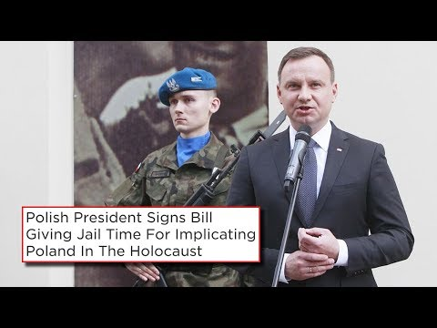 Polish President Signs Holocaust Bill That Punishes Those Who Blame Poland For Holocaust