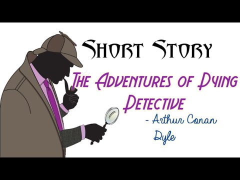 The Adventures of Dying Detective summary in Tamil