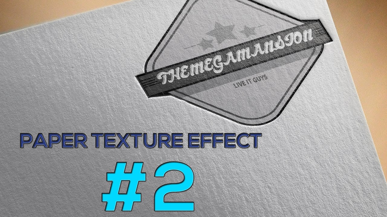 #2 | How to get paper TEXTURE effect on photoshop CC/CS6 - YouTube