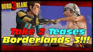 Take 2 Interactive CEO Teases Borderlands 3 Release Date!!! Borderlands 3 Launch Date Teased!!!