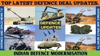 INDIAN TOP DEFENCE DEAL UPDATES. INDIAN DEFENCE MODERNISATION. DEFENCE DEAL UPDATES.