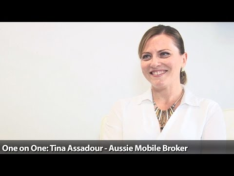 One on One: Tina Assadour - Aussie Mobile Broker