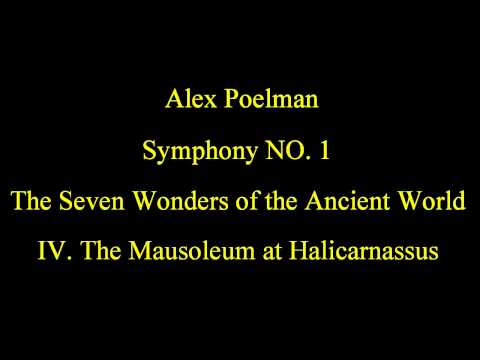 Alex Poelman - Symphony NO. 1 - The Seven Wonders of the Ancient World