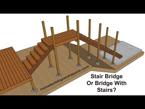 Ideas for Building Stair Bridge Between Decks and Platforms - Design and Construction Tips