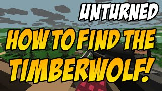 Unturned: How To Find The Timberwolf  (best Sniper!)