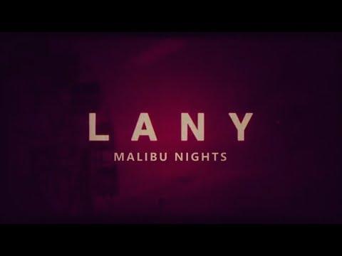 LANY  Malibu Nights lyrics
