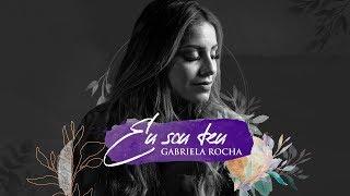 GABRIELA ROCHA - EU SOU TEU (LYRIC VÍDEO)