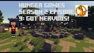 Hunger Games Episode 9:Too Nervous!!