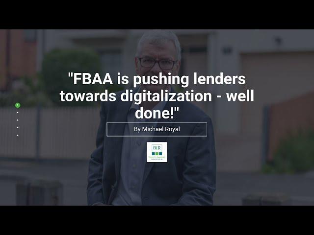 FBAA Is Pushing Lenders Towards Digitalization - Well Done! | BIR Solutions