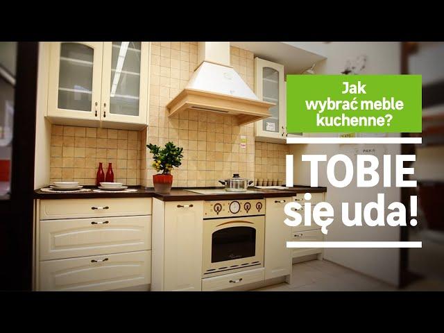 Jak Wybrac Meble Kuchenne Przedstawia Leroy Merlin Dom Z Pomyslem Youtube