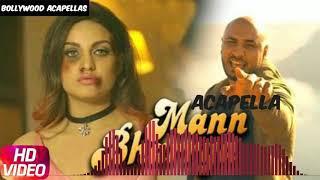 Mann Bharrya | Studio Acapella | Free Download