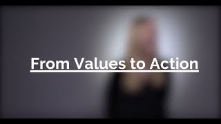 From Values to Action | Values Based Organizing