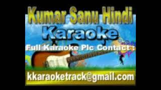 Aaine Ke Sau Tukde Karaoke Maa {1992} Kumar Sanu