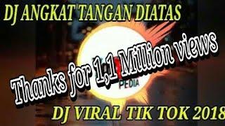 Gambar cover DJ ANGKAT TANGAN DIATAS Spesial Tik Tok 2018 | RAHMAT TAHALU