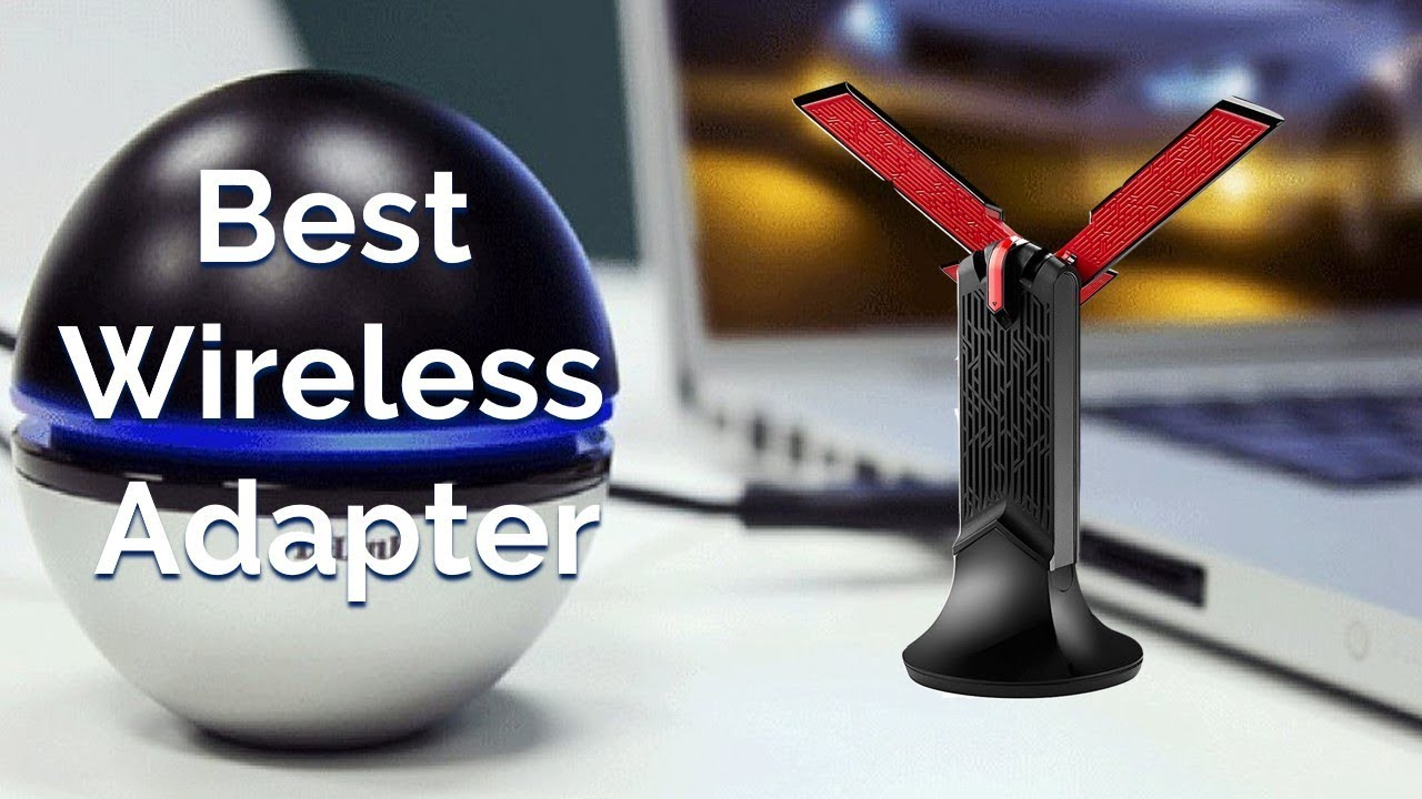 Best Usb Wifi Adapter For Gaming 2019 Top 8 Best Wireless Adapters Review 2018/2019   Best USB WiFi