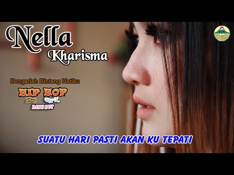 Nella Kharisma - Dengarlah Bintang Hatiku _ Hip Hop Rap X   |   (Official Video)   #music