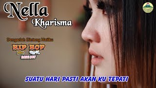 Video Nella Kharisma - Dengarlah Bintang Hatiku _ Hip Hop Rap X   |   (Official Video)   #music download MP3, 3GP, MP4, WEBM, AVI, FLV Agustus 2018