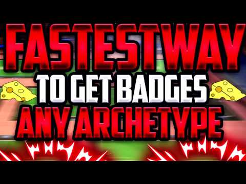FASTEST WAY TO GET ANY BADGE!!! ANY ARCHETYPE!!! BEST METHOD!!!