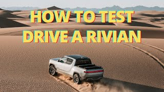 How To Test Drive A Rivian