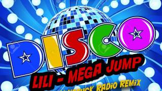 Disco Polo 2017 (Mega Jump - LILI) Remix MiNDFUCK RADIO