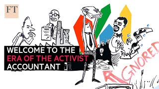Welcome to the Era of the Activist Accountant  | FT Moral Money