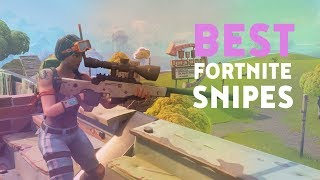 The Best Snipes In Fortnite | 10,000 Subscribers!