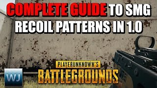 THE COMPLETE GUIDE to SMG RECOIL Patterns in Patch 1.0 of PUBG (with and without attachments)