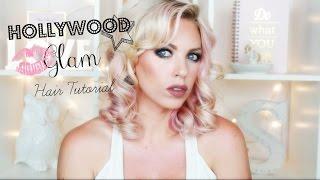 ♡ Hollywood Glam Hair Tutorial ♡