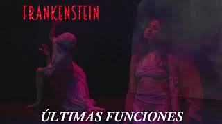 Frankenstein, Final de Temporada