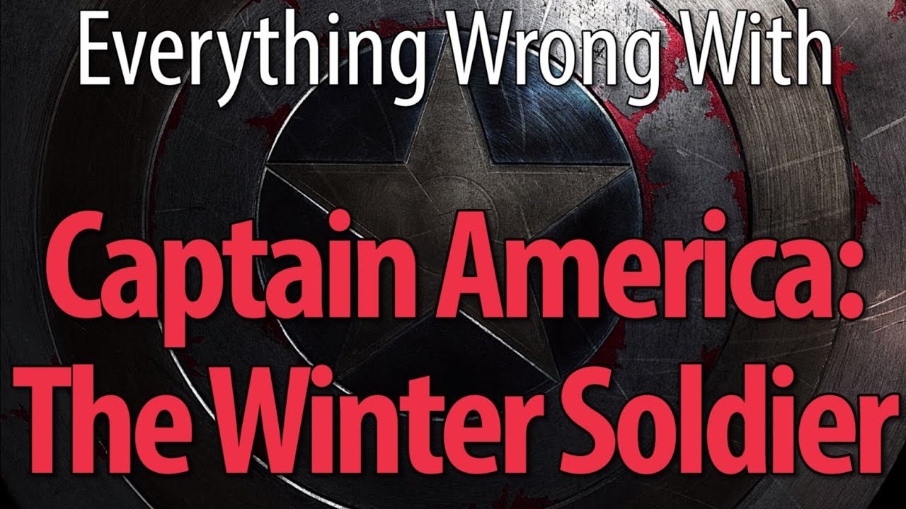 Everything Wrong With Captain America The Winter Soldier