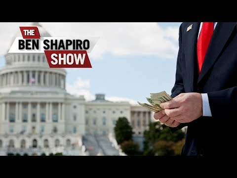 Payoff Politics | The Ben Shapiro Show Ep. 679